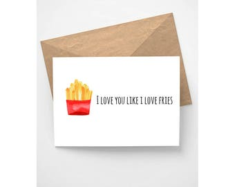 Instant Download - I Love You Like I Love Fries