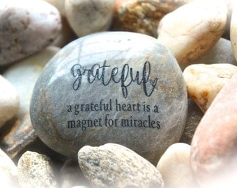 A Grateful Heart Is a Magnet For Miracles ~ Engraved Rock