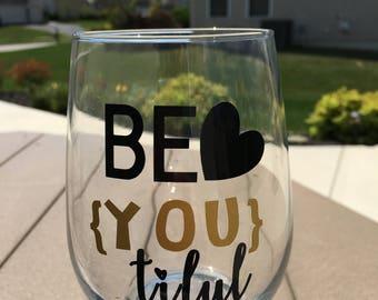 Unique BeYouTiful 21 oz Stemless Wine Glass