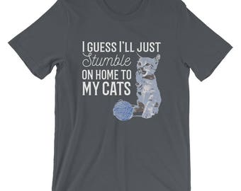 Tee Shirt, I Guess I'll Just Stumble On Home to My Cats, Taylor Swift shirt, Gorgeous Lyric from Reputation, Taylor Swift fans Short-Sleeve