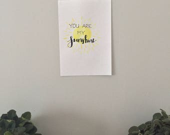you are my sunshine - watercolor print