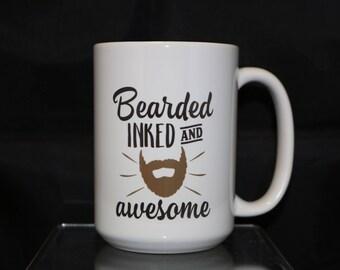 Bearded Inked and Awesome Coffee Mug, Mens Coffee Mug