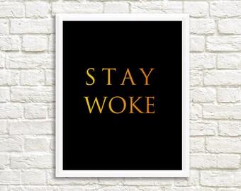 Stay Woke Print