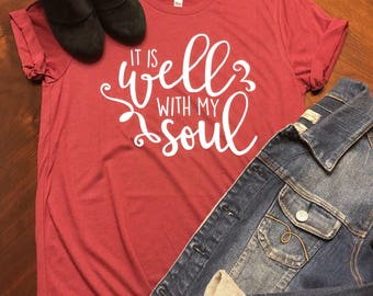 It Is Well With My Soul Tee