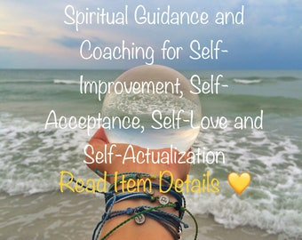 Spiritual Guidance and Coaching for Self-Improvement, Self-Acceptance, Self-Love and Self-Actualization