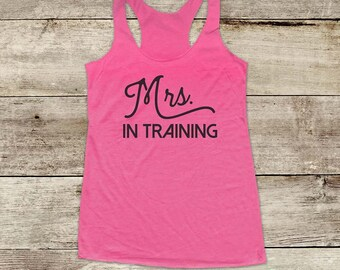 Mrs. In Training - Bride wedding bridal shower fiance - running Soft Tri-blend Soft Racerback Tank fitness gym yoga exercise birthday gift