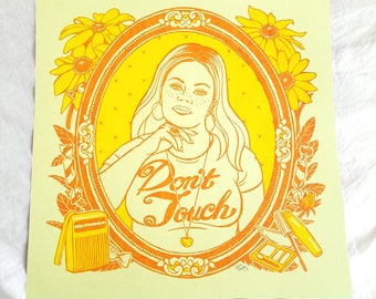 Susan Art Print 12.5x12.5 / Don't Touch / Hand Screenprinted Silkscreen Yellow Orange / Feminist Art Gift