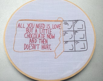 Chocolate and Love - hand drawn and embroidered Charles M. Schulz quotation wall hanging hoop art