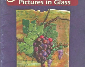 The Art of Fusing Pictures in Glass book Janet Schrader