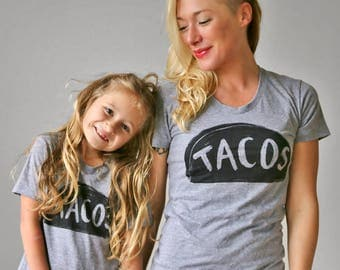 TACO Tshirts, Matching Mother Daughter Outfit, Mother's Day, New Mom Baby Matching shirts, mother son matching shirts, twinning t-shirts