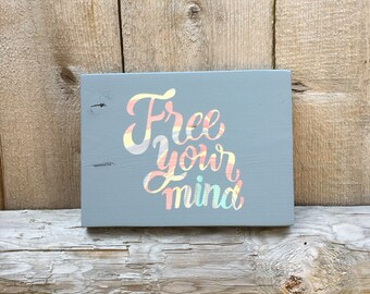 Hippie Decor / Free Your Mind Wooden Sign / Marbled / Boho / Wood Decor / Bohemian Home Decor