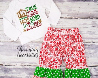 Baby Girl Christmas Outfit, Holiday Toddler Girl Clothes, Top Ruffle Pants Set True Love was Born in a Stable Religious Red Green