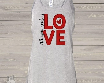 All you need is love Valentine flowy tank top - great for Valentine's Day festivities snlv-050-f