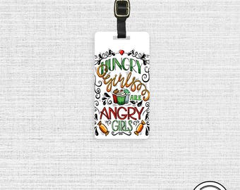 Luggage Tag Hungry Girls are Angry Girls Metal Luggage Tag With Printed Custom Info On Back, Single Tag