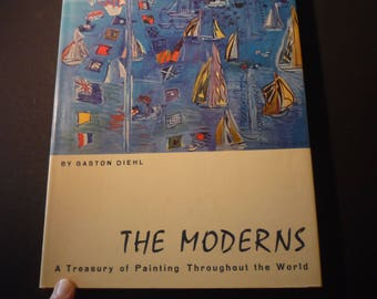 Art Book - The Moderns Gaston Diehl - 1978 first edition - excellent condition A Treasury of Painting Throughout the World for art lovers