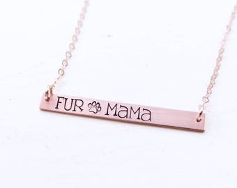 Fur Mama Bar Necklace, Fur Mom, Dog Lover Jewelry, Name Necklace, Quote Bar Necklace, Gold Bar, Silver Bar, Rose Gold Bar Necklace.