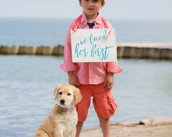 We Loved Her First Sign | Engagement Announcement for Dog or Child | Handcrafted Banner 1895 BW
