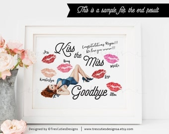 Kiss The Miss Goodbye - Bridal Shower - Pin Up Girl - 8x10 Sign - Instant Download