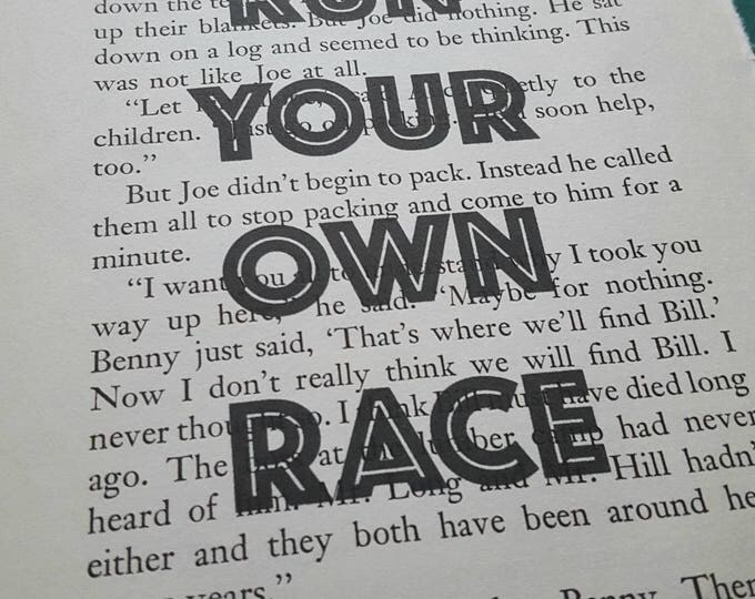 Run Your Own Race Print - Vintage Book Print - Motivational Quote