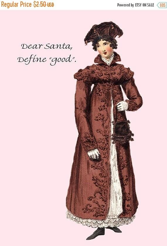 Dear Santa, Define Good. Christmas Card. Postcard. Funny Card. 4x6 Postcard. Gift For Her. Jane Austen Dress. Red. Pink.