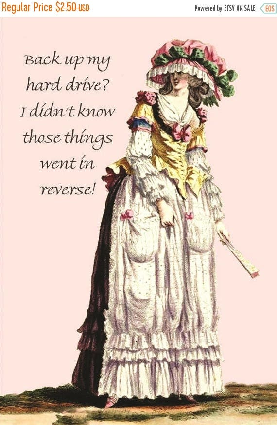 """Back Up My Hard Drive? I Didn't Know Those Things Went In Reverse!  Marie Antoinette 4"""" x 6"""" Postcards - Free Shipping in USA"""