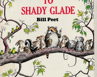 Bill Peet book, Farewell to Shady Glade, Rachel Carson, wildlife conservation, vintage Earth Day, nature book, endangered animals book