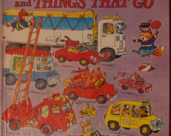 Richard Scarry childrens picture book Cars and Trucks and Things that Go, transportation vehicles, boats, airplanes, Busytown characters