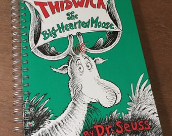 Thidwick the Big Hearted Moose Dr. Seuss Recycled Journal Notebook