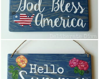 """Double Sided summer theme solid wood sign, """"God Bless America"""" on one side and """"Hello Summer"""" hand painted and ready to ship"""