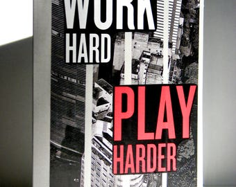 Work Hard, Play Harder Greeting Card - Inspiration, Encouragement, Motivation, Graduation, Retirement, Good Luck, Just Because, Blank Inside