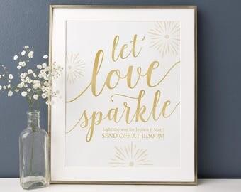 Gold Let Love Sparkle Send Off Sign // Gold Wedding Send Off Ideas // Printable Let Love Sparkle Download