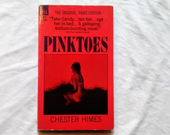 "Vintage Adult Paperback, ""Pinktoes"" by Chester Himes, 1967."