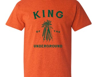 King of the Underground T Shirt
