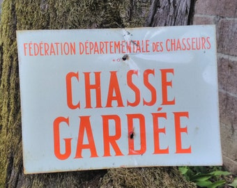 Chasse gardee French metal sign