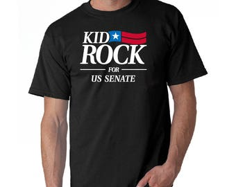 Kid Rock For US Senate T shirt ***FREE SHIPPING*** clothing republican congress 2018 2019 2020 clothing trump bad ass