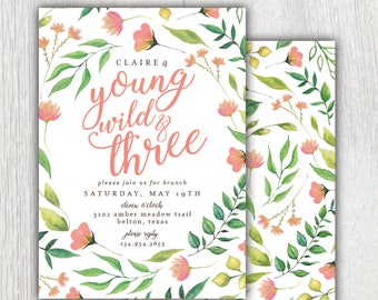 Printable Young Wild and Three birthday invitation - Boho wildflower - Wild One birthday - Floral Greenery - Birthday party - Customizable