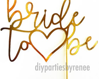 Bride To Be Cake Topper - Gold Mirror Silver Mirror - Bridal Shower Cake Topper - Kitchen Tea Cake Topper - Engagement