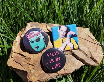 Filth is My Life Pin Set