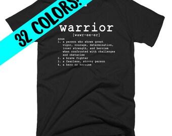 Warrior T-Shirt, Warrior Shirt, Warrior Top, Warrior Quote T-Shirt, Warrior Gift, Warrior Quotes, Warrior Tee, Warrior Quote Shirt, Warrior