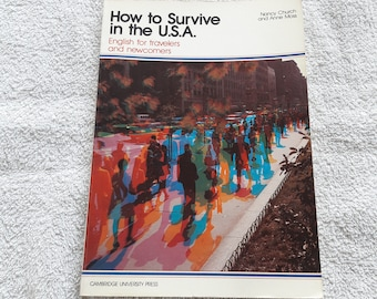 80s Book - How to survive in the U.S.A - English for travelers and newcomers - Cambridge University Press - 1983