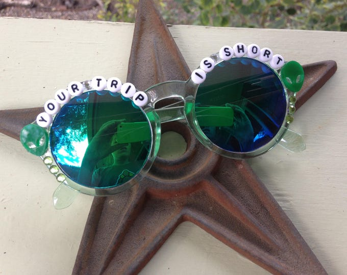 "Phish Martian Monster ""Your Trip is Short"" decorated sunglasses, Phishy round sunglasses with green martian monsters"