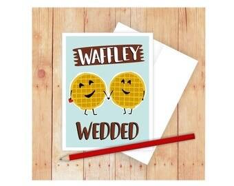Waffley Wedded Card, Funny Anniversary Card, I Love You Card, Funny Wedding Card, Funny Pun Card, Punny Card, Love Cards, Food Puns, Waffles