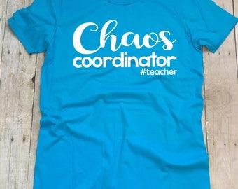 Chaos Coordinator Teacher Shirt, Teacher T-Shirts, Funny Teacher Shirt, Teacher Life T-Shirt, Teacher Shirts, Teacher Team Shirts, Teacher