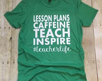 Teacher Life T-Shirt, TeacherLife T-Shirt, Teacher T-Shirt, Funny Teacher Shirt, Teacher Shirts, Teach Inspire, Teacher Appreciation Gift