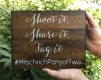 Shoot it - Share it - Tag it - Wedding Hashtag Sign - Wedding Instagram sign -Instagram wedding sign - Sophia collection