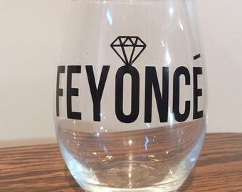 Feyonce Wine Glass - Engagement and Wedding Gift