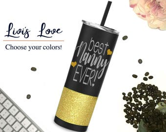 Best Nanny Ever Tumbler - Stainless Steel Nanny Cup - Nanny Glitter Tumblers - Water bottle - 20 oz Matte Black Straw Cup - Gift for Nanny