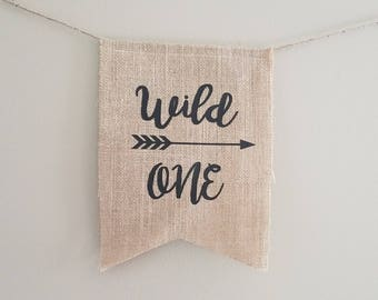 Wild One pennant.Wild One burlap pennant.First birthday party pennant.First birthday highchair banner.