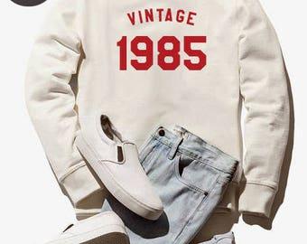 Vintage Sweatshirt 33rd birthday gift sweatshirt 1985 tshirt funny graphic birthday shirt pullover sweater women sweatshirt men sweater