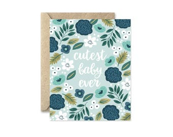 Cutest Baby Ever Blue - Greeting Card